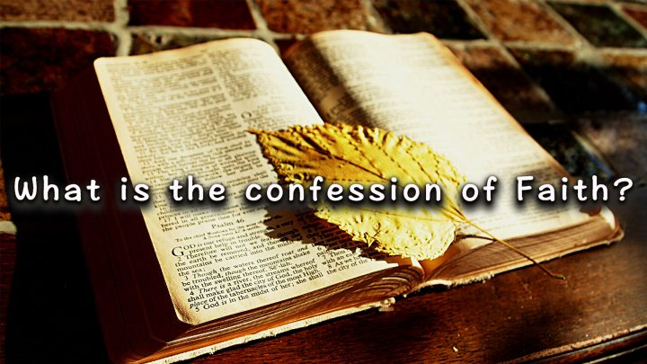 What-is-the-Confession-of-Faith