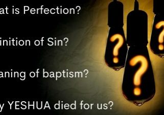 What is Perfection_ Definition of Sin_ Meaning of baptism_ Why YESHUA died for us_